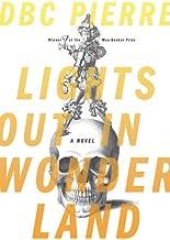 Lights Out in Wonderland: A Novel