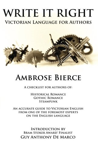 Write It Right: Victorian Language for Authors (The Authors Handbook, Band 2)