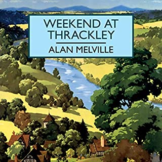 Weekend at Thrackley audiobook cover art