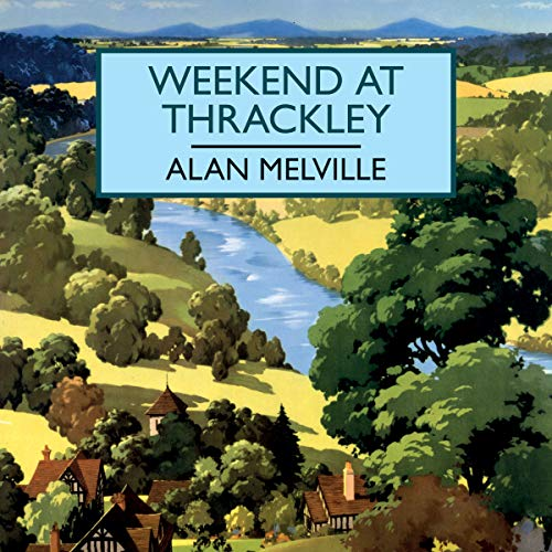Weekend at Thrackley Titelbild