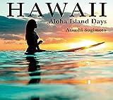 HAWAII -ALOHA Island Days