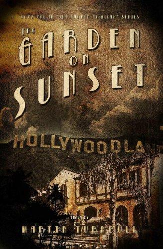 The Garden on Sunset: A Novel of Golden-Era Hollywood (Hollywood's Garden...