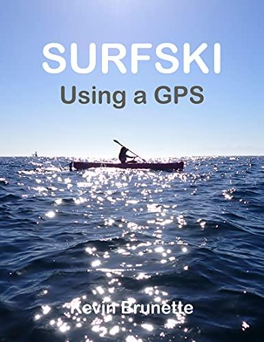 SURFSKI: Using a GPS (English Edition)
