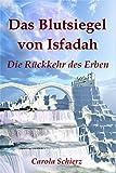 Das Blutsiegel von Isfadah (Teil 2): Die Rückkehr des Erben