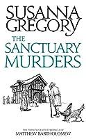 The Sanctuary Murders: The Twenty Fourth Chronicle of Matthew Bartholomew (Chronicles of Matthew Bartholomew)