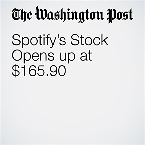 Spotify's Stock Opens up at $165.90 copertina