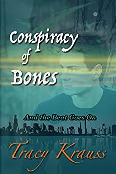 Conspiracy of Bones  And the Beat Goes On