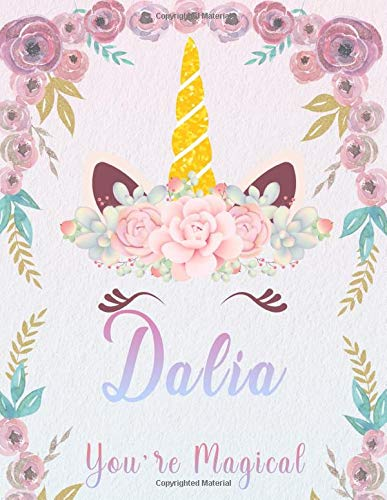 Dalia: Personalized Unicorn Sketchbook For Girls With Pink Name. Unicorn Sketch Book for Princesses. Perfect Magical Unicorn Gifts for Her as Drawing ... & Learn to Draw. (Dalia Unicorn Sketchbook)