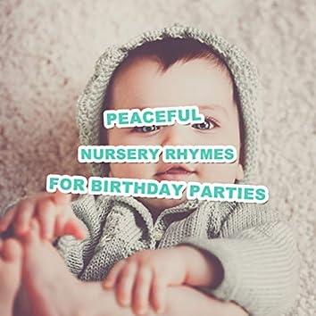 19 Peaceful Nursery Rhymes for Birthday Parties