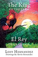The King of the Farm El Rey de la Granja