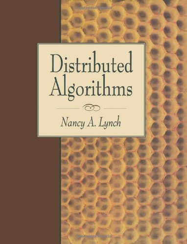 Distributed Algorithms (The Morgan Kaufmann Series in Data Management Systems)