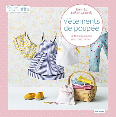 Vetements de poupée (Couture créative)
