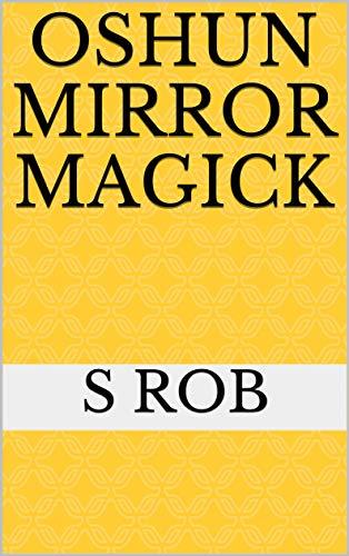 Oshun Mirror Magick (English Edition)