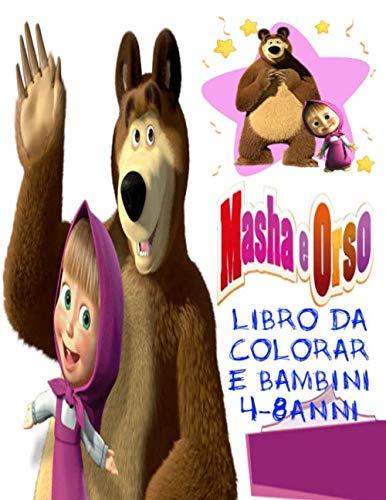 Masha e Orso Libro da Colorare Bambini 4-8 Anni: Tutti felici con questo libro da colorare di Masha e Orso, i personaggi molto amati dai Bambini