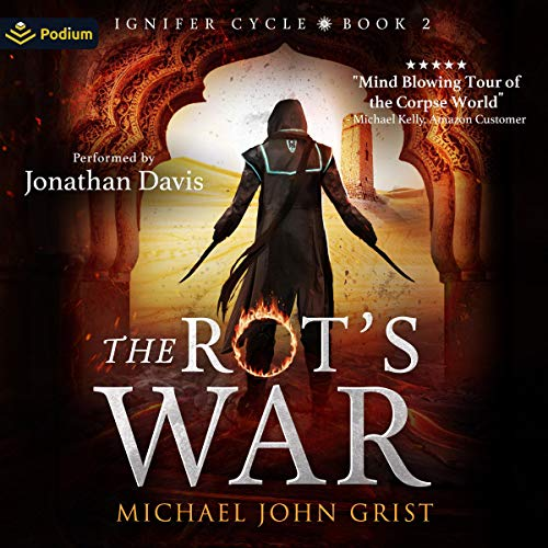 The Rot's War Audiobook By Michael John Grist cover art
