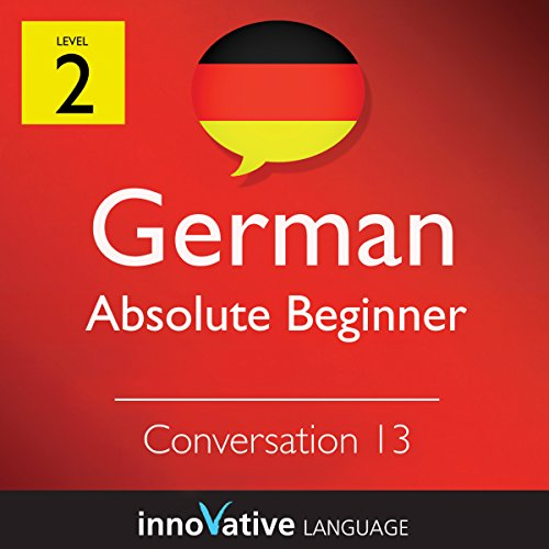 Absolute Beginner Conversation #13 (German) audiobook cover art