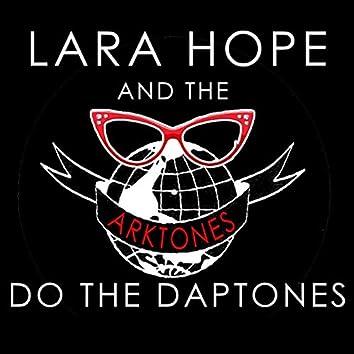 Lara Hope and the Arktones Do the Daptones