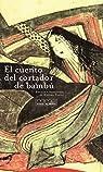 El Cuento Del Cortador De Bambú - 5 Edición par Takagi
