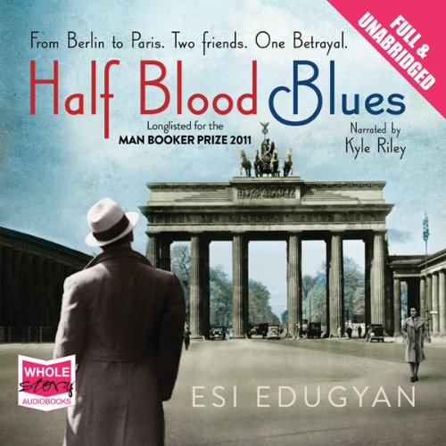 Half Blood Blues audiobook cover art