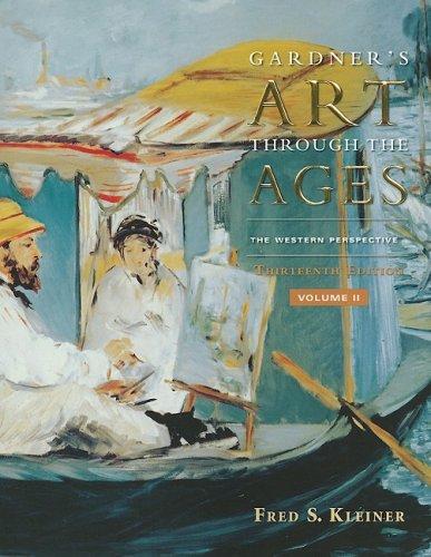 Gardner's Art Through the Ages: The Western Perspective, Volume II (Gardner's Art Through the Ages: Volume 2)