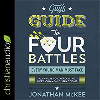 The Guy's Guide to Four Battles Every Young Man Must Face audiobook cover art