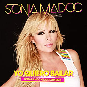 Yo Quiero Bailar (Toda La Noche 2013 XTM Remix)