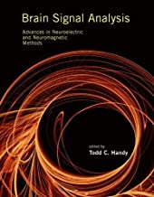 Brain Signal Analysis: Advances in Neuroelectric and Neuromagnetic Methods (The MIT Press) (English Edition)