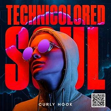 Technicolored Soul