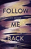 Follow Me Back - A.V. Geiger