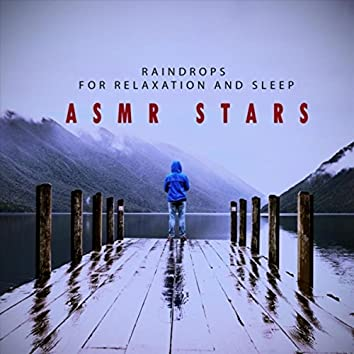 Raindrops for Relaxation and Sleep