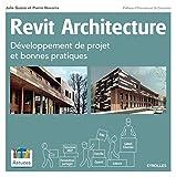 Revit Architecture - Développement de projet et bonnes pratiques.