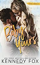 Baby Yours (Roommate Duet Series)