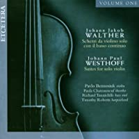 Johann Jacob Walther / Johann Paul Westhoff: Scherzi, Sonatas and Suites for Violin and Continuo by Pavlo Beznosiuk (2005-08-02)