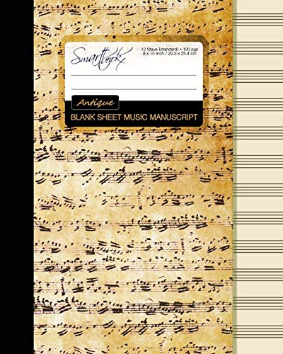 Blank Sheet Music: Music Manuscript Paper/Staff Paper/Musicians Notebook Book Bound Perfect Binding * 12 Stave * 100 Pages * Large * Antique