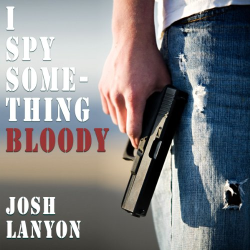 I Spy Something Bloody audiobook cover art