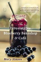 The Irresistible Blueberry Bakeshop & Cafe PDF