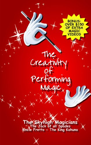 The Creativity Of Performing Magic