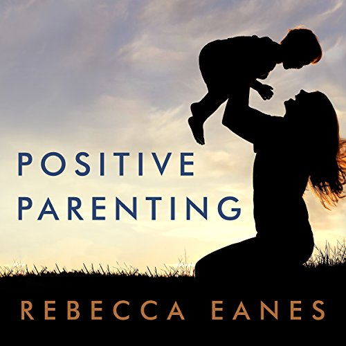 Positive Parenting cover art