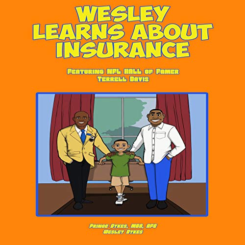 Wesley Learns About Insurance: Featuring NFL Hall of Famer Terrell Davis audiobook cover art