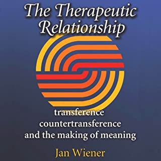 The Therapeutic Relationship     Transference, Countertransference, and the Making of Meaning (Carolyn and Ernest Fay Series in Analytical Psychology)              By:                                                                                                                                 Ms. Jan Wiener                               Narrated by:                                                                                                                                 Wendy Tremont King                      Length: 4 hrs and 52 mins     15 ratings     Overall 3.5