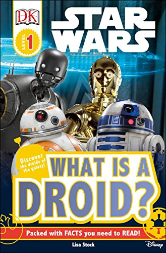 DK Readers L1: Star Wars : What is a Droid? (DK Readers Level 1)