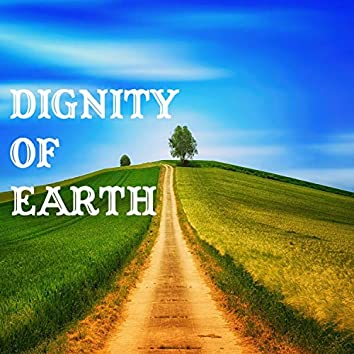 Dignity Of Earth