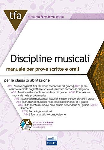 19 TFA discipline musicali per le classi A031 e A032. Manuale per le prove scritte e orali. Con software di simulazione