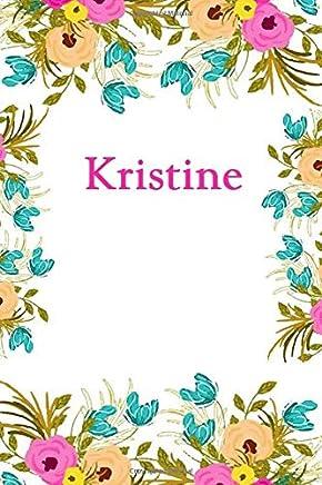 Kristine: Kristine Journal Diary Notebook