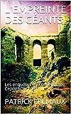 L'EMPREINTE DES GÉANTS: Les enquëtes du Commissaire CHAMBON TOME III (Les enquêtes du Commissaire CHAMBON t. 5) (French Edition)