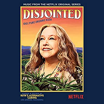 Disjointed (Music from the Netflix Original Series)