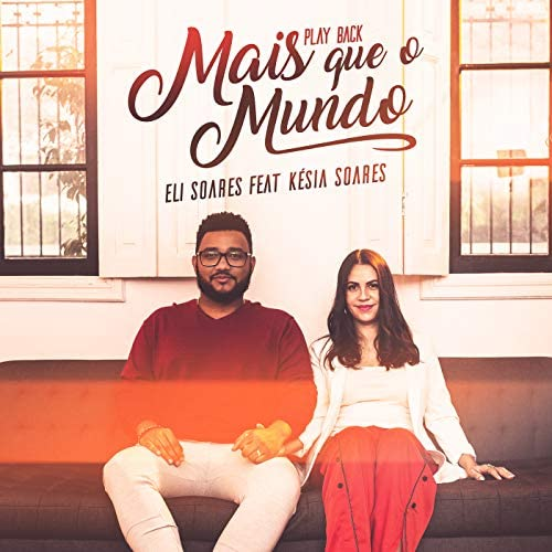 Eli Soares feat. Késia Soares