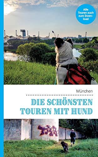 Die schönsten Touren mit Hund in München