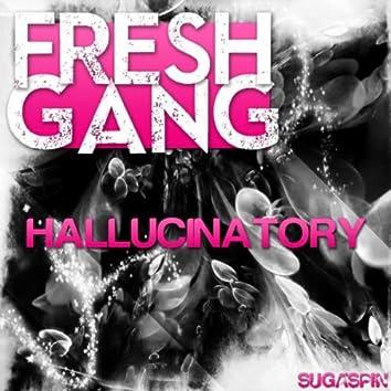 Hallucinatory