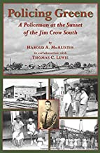 Policing Greene: A Policeman at the Sunset of the Jim Crow South